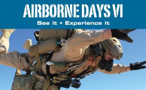 Airborne Days VI. See it. Experience it. Airborne Systems - The World Leader in Military Parachute Manufacturing & Training. Oxygen and navigation systems for parachutes. Air and space deceleration systems. Military jumper freefalling loaded with gear.
